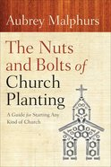 The Nuts and Bolts of Church Planting Paperback