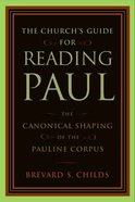 The Church's Guide For Reading Paul Paperback
