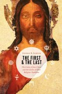 The First and the Last: Paperback