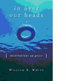 In Over Our Heads Paperback