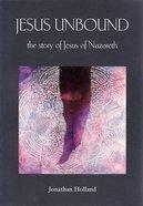 Jesus Unbound Paperback