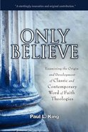 Only Believe Paperback