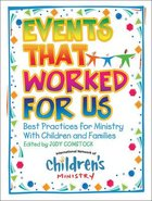 Events That Worked For Us Paperback