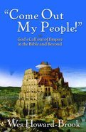 Come Out My People Paperback