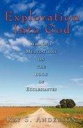 Exploration Into God Paperback