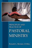 The Principles and Practice of Pastoral Ministry Paperback