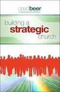 Building a Strategic Church