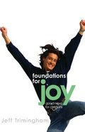 Foundations For Joy Paperback