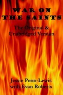 War on the Saints: Original and Unabridged Version Paperback