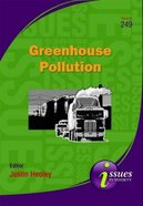 Greenhouse Pollution (#249 in Issues In Society Series)