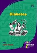 Diabetes (#250 in Issues In Society Series)