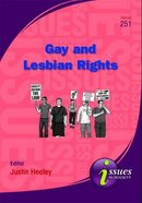 Gay and Lesbian Rights (#251 in Issues In Society Series)