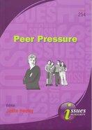 Peer Pressure (#254 in Issues In Society Series)
