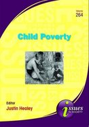 Child Poverty (#264 in Issues In Society Series)