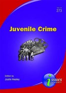 Juvenile Crime (#273 in Issues In Society Series) Paperback