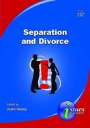 Separation and Divorce (#282 in Issues In Society Series)