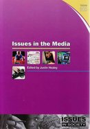 Issues in the Media (#300 in Issues In Society Series) Paperback