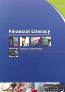 Financial Literacy (#302 in Issues In Society Series) Paperback