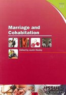 Marriage and Cohabitation (#304 in Issues In Society Series) Paperback