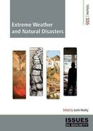 Extreme Weather and Natural Disasters (#335 in Issues In Society Series) Paperback