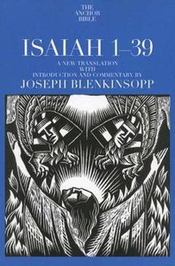 Isaiah 1-39 (Anchor Yale Bible Commentaries Series)