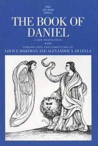 The Book of Daniel (Anchor Yale Bible Commentaries Series)