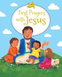 First Prayers With Jesus