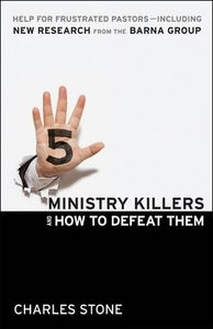 5 Ministry Killers & How to Defeat Them