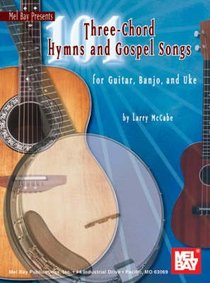 101 Three-Chord Hymns and Gospel Songs (Music Book)