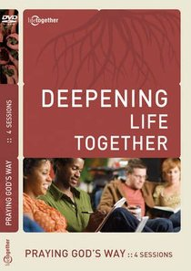 Praying Gods Way (Deepening Life Together Series)