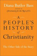 A People's History of Christianity Hardback