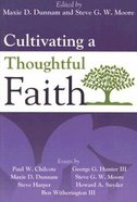 Cultivating a Thoughtful Faith Paperback