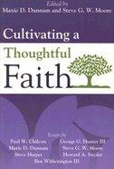 Cultivating a Thoughtful Faith eBook