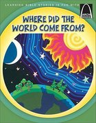 Where Did the World Come From? (Arch Books Series) Paperback