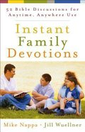 Instant Family Devotions Paperback