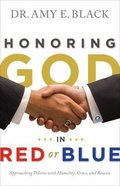Honouring God in Red Or Blue Paperback