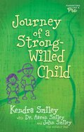 Journey of a Strong-Willed Child Paperback