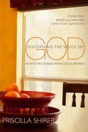 Discerning the Voice of God: How to Recognize When He Speaks Paperback