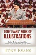 Tony Evans Book of Illustrations