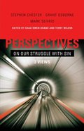 Perspectives on Our Struggles With Sin (Perspectives On Series) Paperback