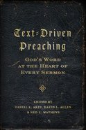 Text-Driven Preaching Paperback
