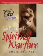 Life Principles For Spiritual Warfare Paperback