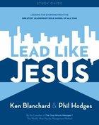 Lead Like Jesus (Study Guide) Paperback