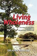 Living Wholeness Paperback