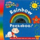 Rainbow Peekaboo! (Baby Gold Stars Series) Hardback