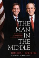 The Man in the Middle Hardback