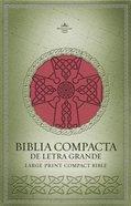 Rvr 1960 Biblia Compacta De Letra Grande Rojo (Rvr 1960 Large Print Compact Celtic Cross Bible Crimson Imitation Leather