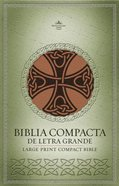 Rvr 1960 Biblia Compacta De Letra Grande Marron (Rvr 1960 Large Print Compact Celtic Cross Bible Brown) Imitation Leather