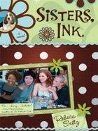 Sisters, Ink (Large Print) (#01 in Sisters Ink Series) Paperback