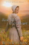 Seek Me With All Your Heart (Large Print) (#01 in Land Of Canaan Series) Paperback